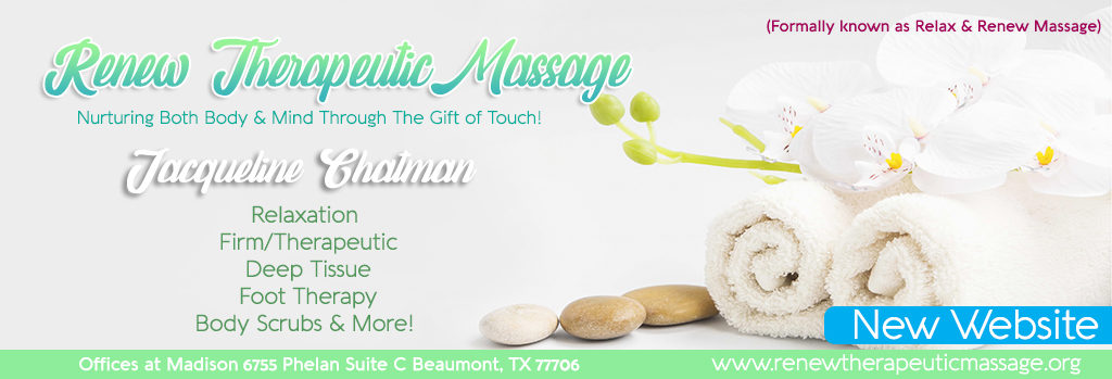 Massage Beaumont TX, Massage Southeast Texas, SETX Massage Therapist, Massage Golden Triangle TX, Massage Lumberton TX,